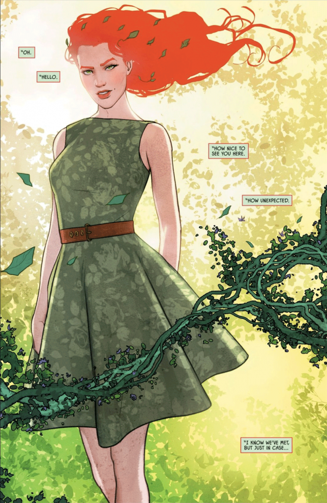"Poison Ivy fills an entire frame. She says ""Oh. Hello. How nice to see you here. How unexpected. I know we've met, but just in case..."""
