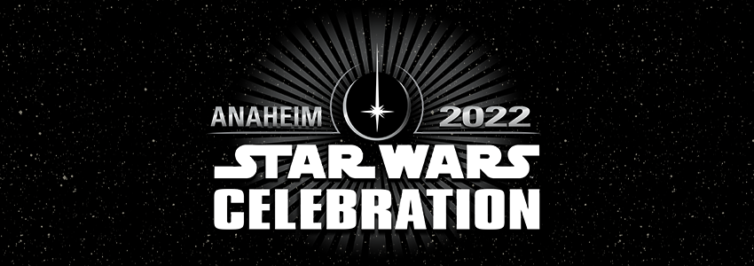 Star Wars Celebration to be held in Anaheim 2022